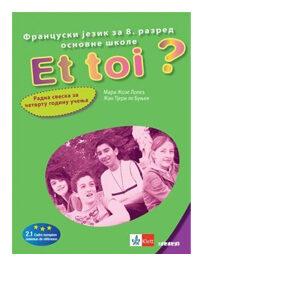 et toi radna sveska 8 razred francuski jezik klett