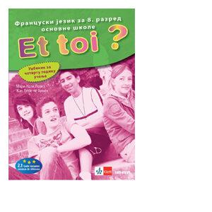 et toi udzbenik 8 razred francuski jezik klett