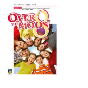 over the moon udzbenik 8 razred eduka